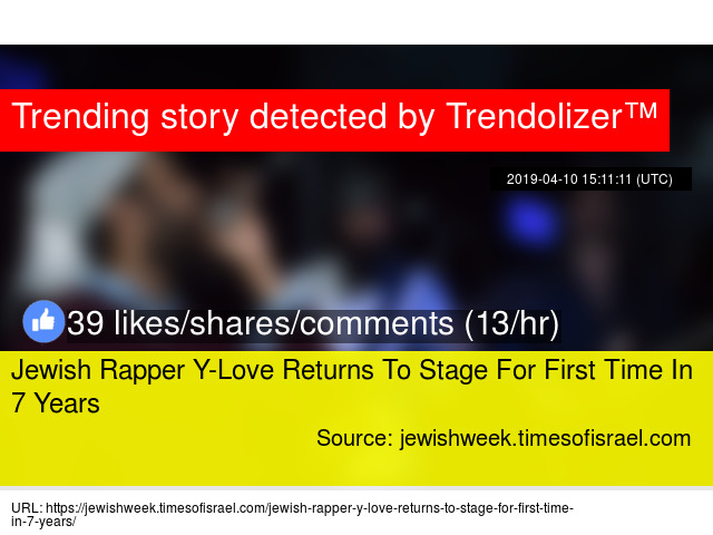 Jewish Rapper Y-Love Returns To Stage For First Time In 7 Years