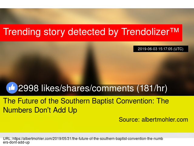 The Future of the Southern Baptist Convention: The Numbers Don't Add Up