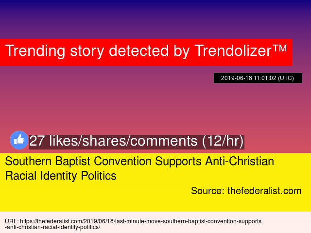 Southern Baptist Convention Supports Anti-Christian Racial Identity